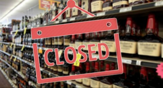 Liquor stores to be closed on May 17,18,19 and 20