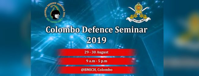 Colombo Defence Seminar themed 'Evolving Military Excellence in the Contemporary Security Landscape' shoots off today