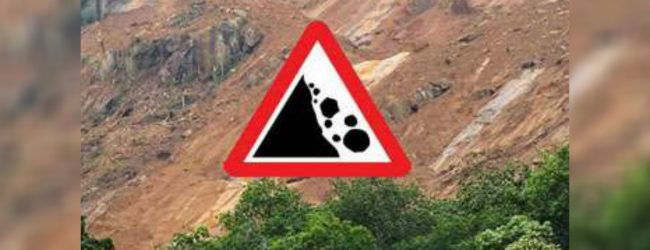Red Alert : Landslide warnings to Kalutara and Galle