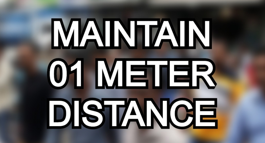 01 METER DISTANCE TO BE MAINTAINED IN PUBLIC