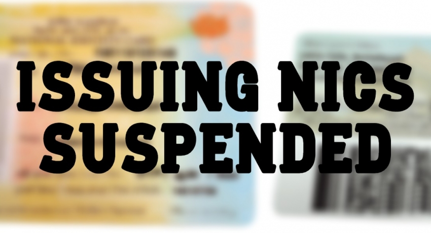 01-Day service to issue NICs suspended