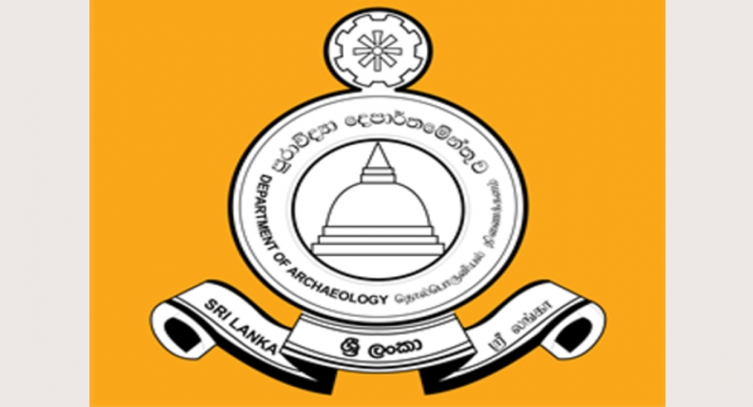 Department of Archaeology to conduct surveillance on archaeological sites from Colombo
