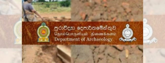 Department of Archaeology uncovers Kurunegala Royal Palace