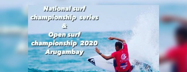 National Surfing Championship kicks off at Arugam Bay