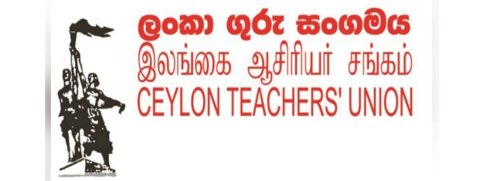 GCE A/L STUDENTS NEGLECTED: CEYLON TEACHERS UNION