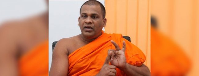 Govt must announce one stance on the ECT, says Ven. Gnanasara Thero