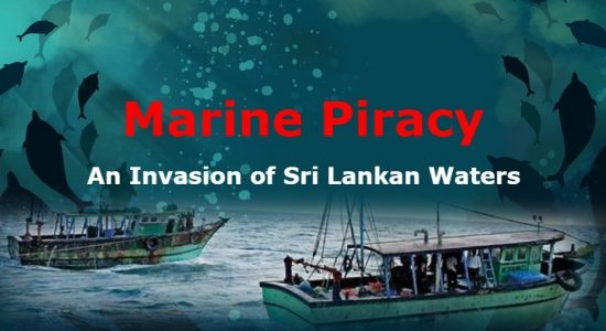 EXCLUSIVE VIDEO : Marine Piracy, An Invasion of Sri Lankan Waters