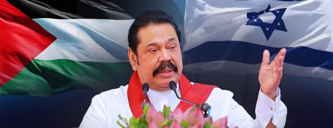 Palestinian people's legitimate right to statehood must be upheld; PM Rajapaksa