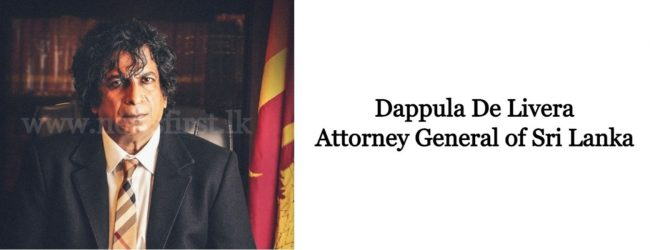 EXCLUSIVE : Grand Conspiracy behind 2019 April Attacks; AG Dappula De Livera