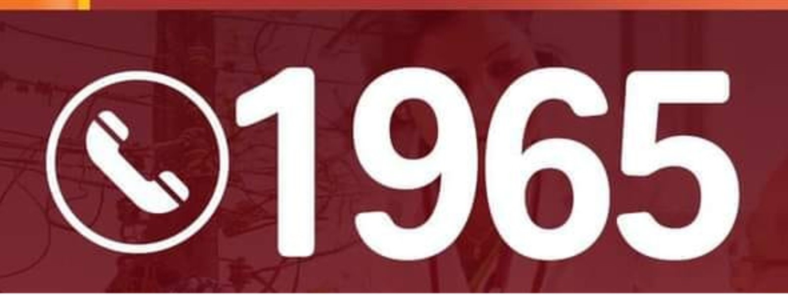 '1965'  Hotline for inquiries on essential services