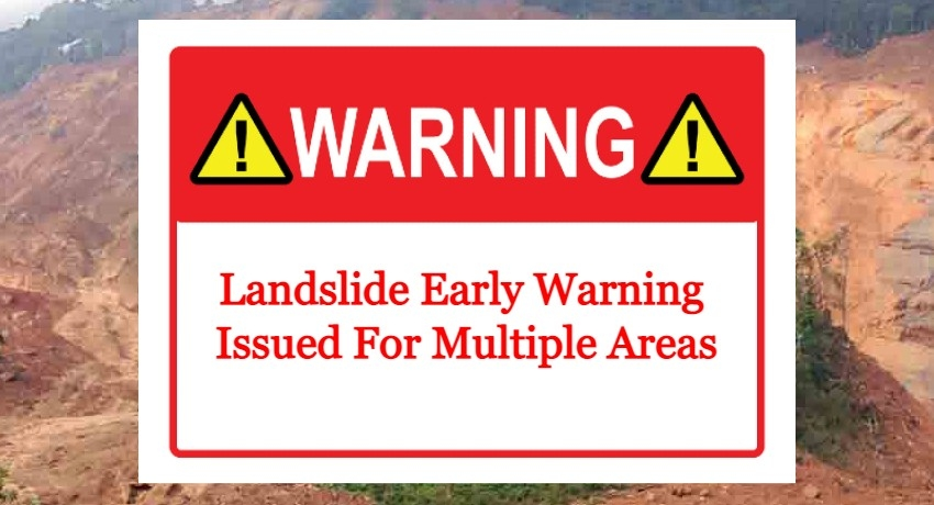 WEATHER ALERT: Landslide Early Warning for Multiple Districts