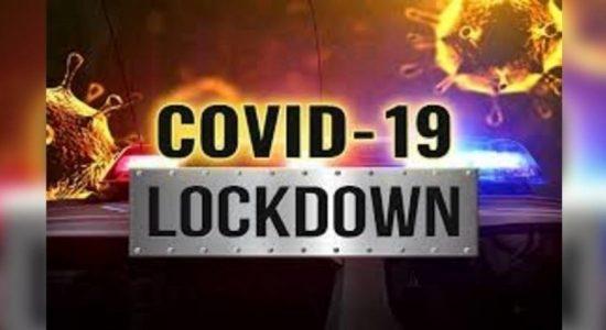 තවත් ප්රදේශ කිහිපයක් අද උදෑසන සිට Lockdown..
