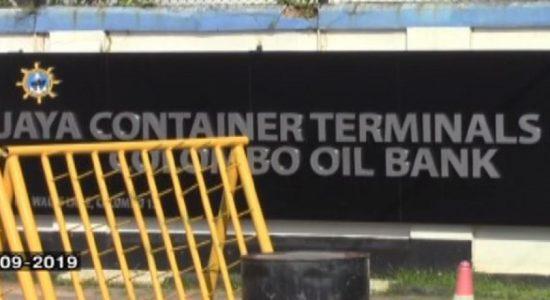 துறைமுக அதிகார சபைக்கு சொந்தமான Jaya Container Terminals Ltd நிறுவனம் நட்டமடையும் அபாயம்
