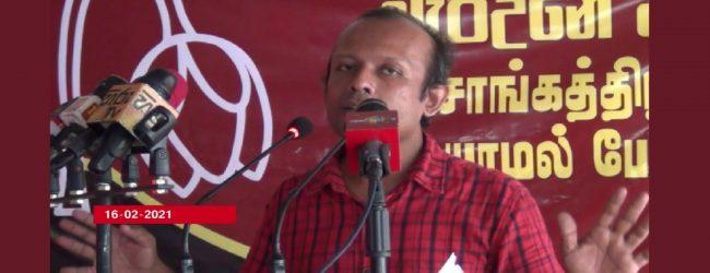 ஹம்பாந்தோட்டையில் 15,000 ஏக்கர் காணி சீனாவிற்கு வழங்கப்படவுள்ளது: முன்னிலை சோசலிசக் கட்சி